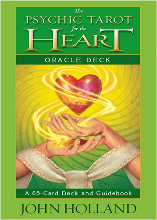 John Holland - The Psychic Tarot for the Heart Oracle Deck (Card Deck & Guidebook)